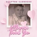 5DD574 – Clayton Saunders – Mam Thank You - Cover
