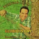 5DD585 – Kerrigan La-Brooy – Glorious Day - Cover