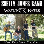5DD600 – Shelly Jones Band (Featuring Watling & Bates) – If You Knew What You Know - Cover