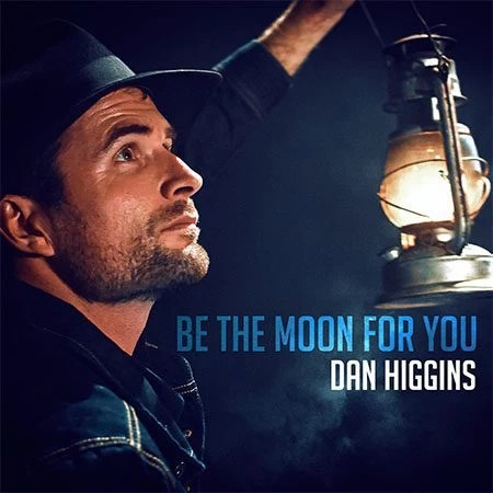 5DD610 – Dan Higgins – Be The Moon For You - Cover