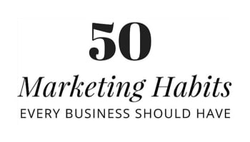50-marketing-habits-that-are-essential-for-small-business-success