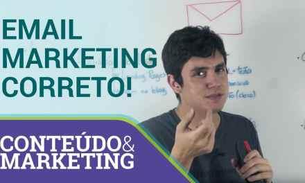 Como fazer email marketing da maneira correta – Conteúdo e Marketing