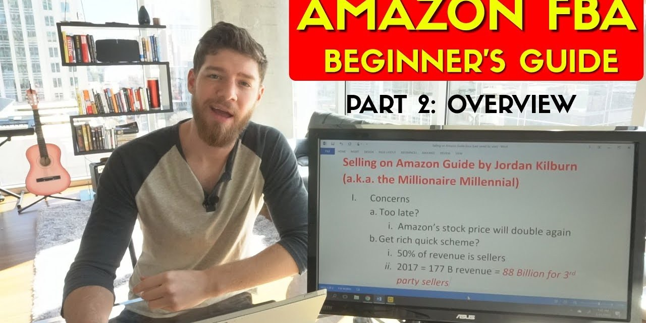How to Sell on Amazon FBA in 2018: #2 Basics of FBA