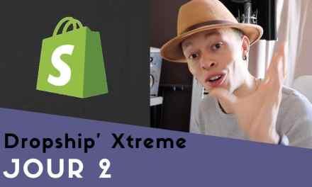 Comment Créer Une Boutique Shopify En 40min Chrono! – Dropship' Xtreme – Jour 2/7