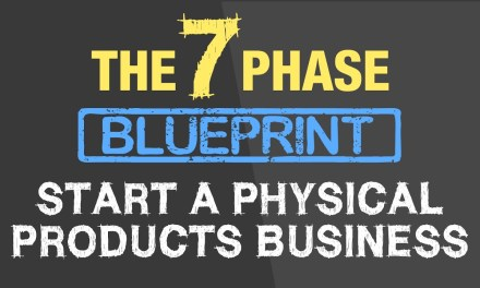 7 PHASE BLUEPRINT – A PHYSICAL PRODUCTS BUSINESS