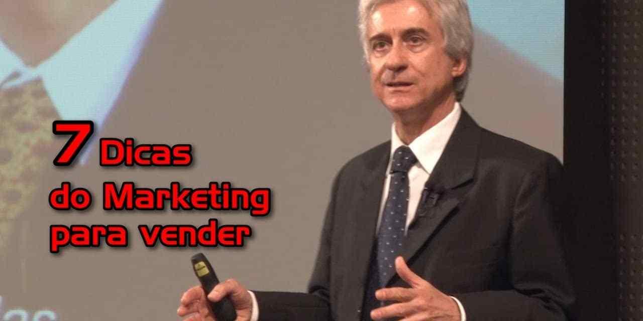 7 Dicas do Marketing para Vender