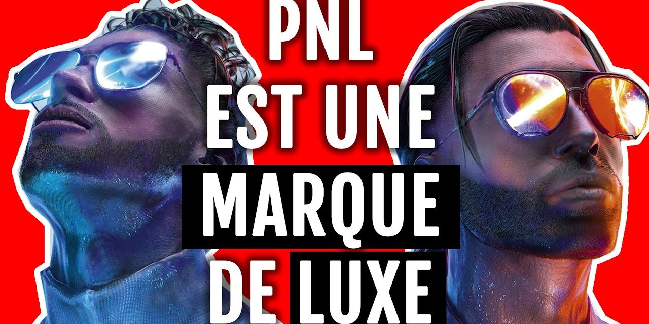 Comment PNL est devenu une marque de luxe : Analyse Marketing