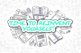 Completely Reinvent Yourself at Any Age: 13 Steps
