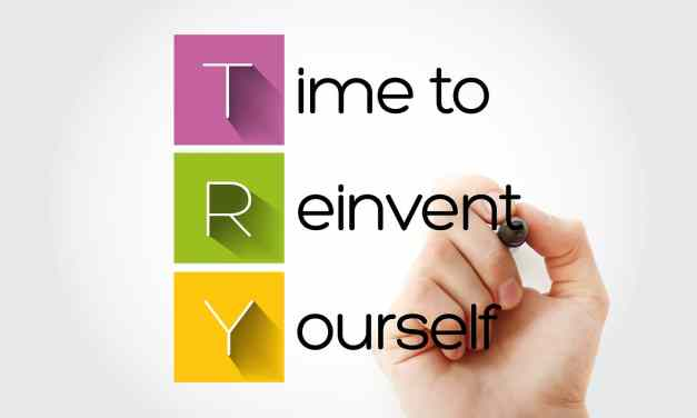 How to Completely Reinvent Yourself at Any Age: 13 Steps to a New You