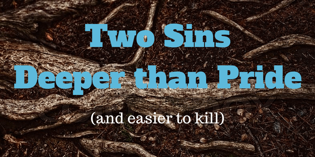 Two sins deeper than pride (1)