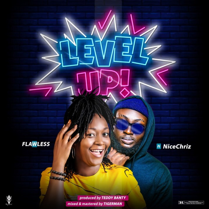 Flawless ft Nicechriz - Level Up