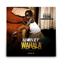 Kelvin Young – Money Wahala