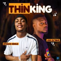 Stiqus Kingz & Joe Octave - Thinking