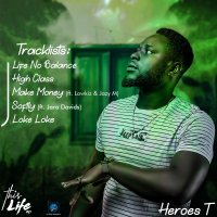 Heroes T - This Life EP
