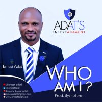 Ernest Adat - Who Am I