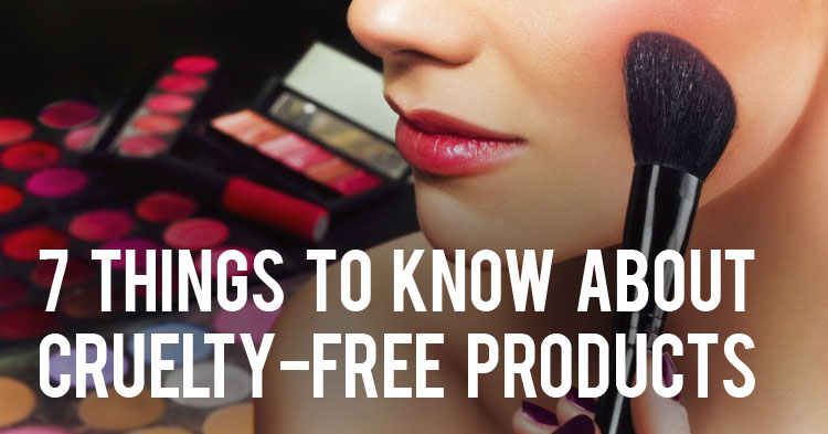 7 Things to Know about Cruelty-free Products
