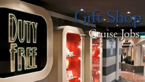 Gift Shop Cruise Ship Jobs