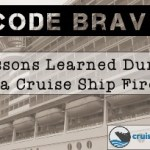 Code Bravo: Lessons Learned during a Cruise Ship Fire