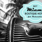 Five Laidback Boutique Hotels for a Relaxing Miami Stay