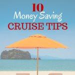 10 Money Saving Cruise Tips