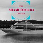 Carnival Cruises Miami to Cuba Starting May 2016