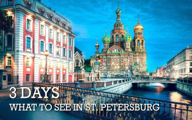 What to see in St. Petersburg in 3 days on Your Own