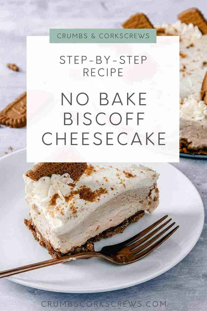 Step by step recipe for no bake Biscoff cheesecake