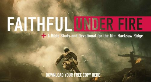 Faithful Under Fire
