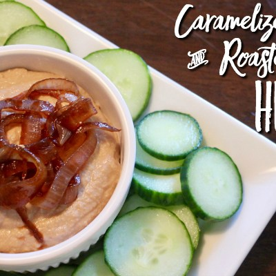Caramelized Onion and Roasted Garlic Hummus