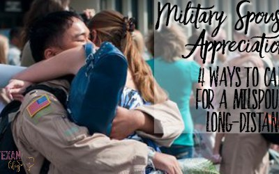 Military Spouse Appreciation Day: Top 4 Ways to Care for Spouses Long-Distance