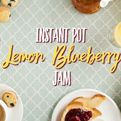 Instant Pot Lemon Blueberry Jam