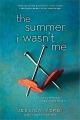Summer I wasn't me