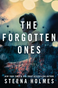 The Forgotten Ones bySteena Holmes