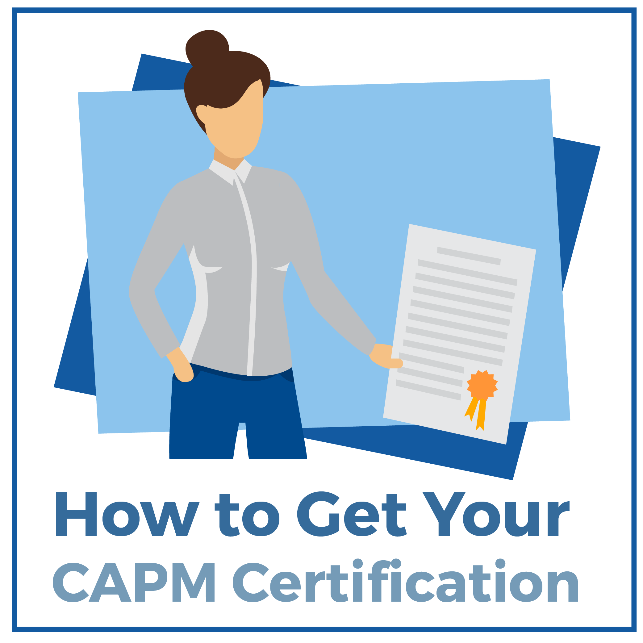 How To Get Your Capm Certification Requirements Costs