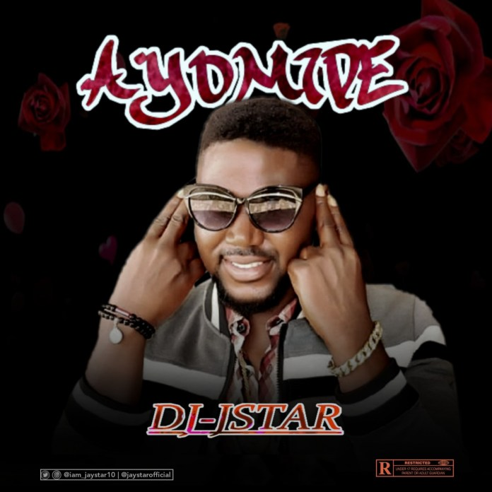 Music + Video: DJ JStar – Ayomide
