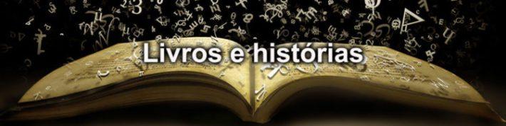 Livros e histórias
