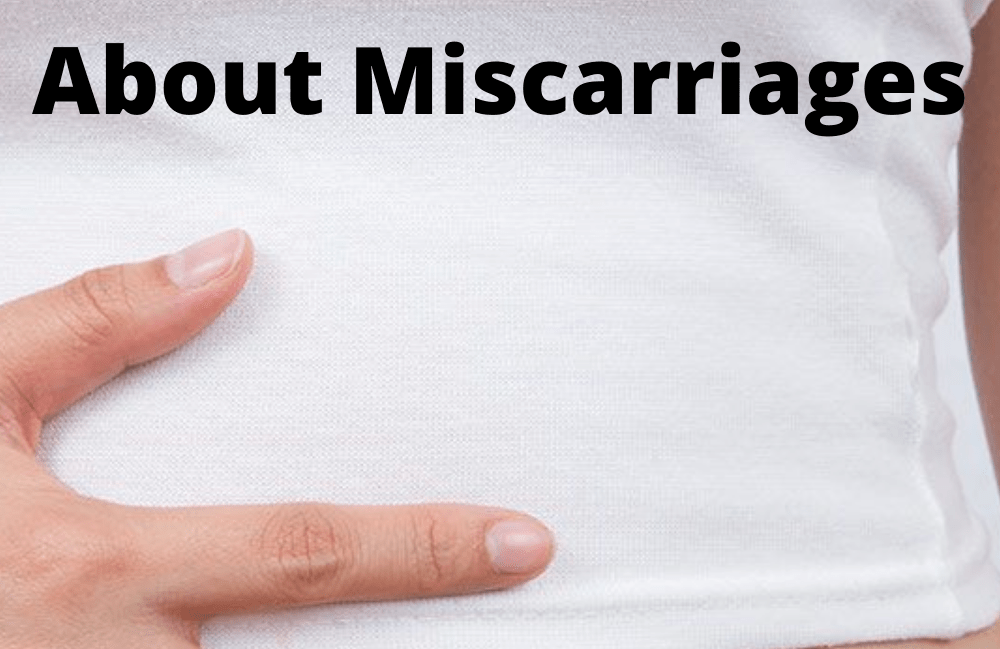 everything you need to know about miscarriages