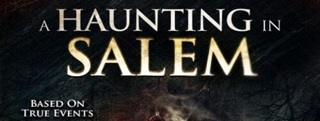 A Haunting In Salem Movie Review