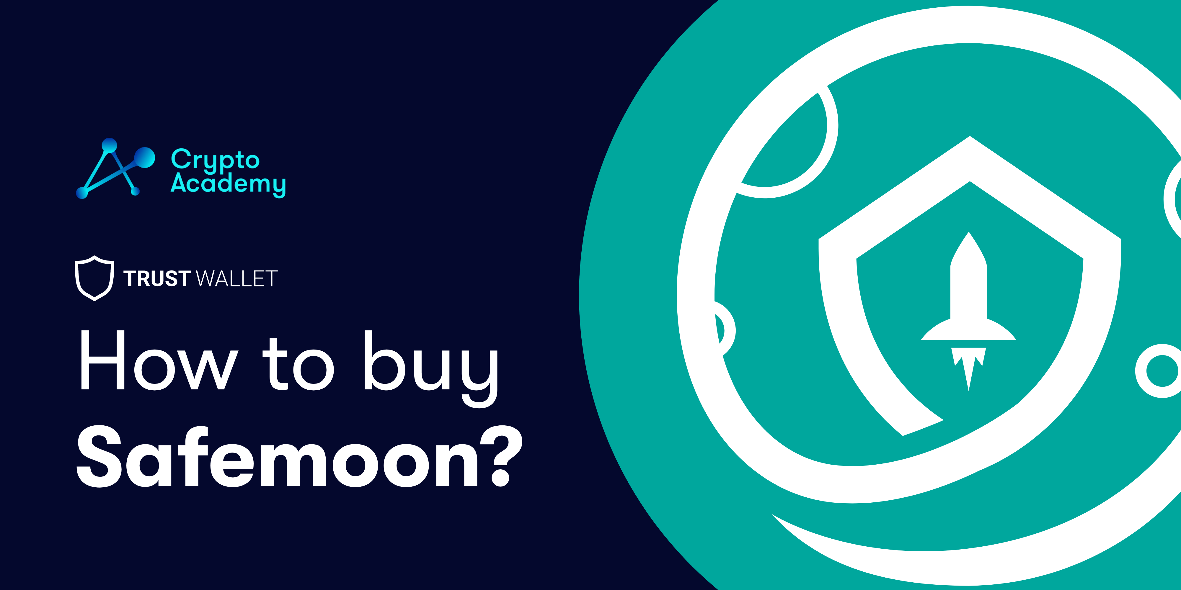 How to Buy Safemoon in Trust Wallet? - A Detailed Guide