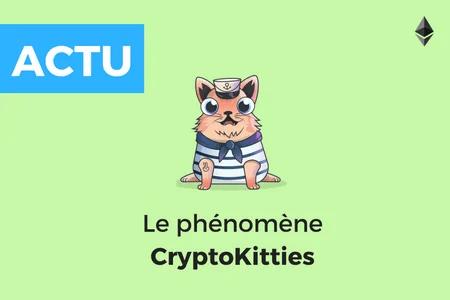 CryptoKitties – Les chatons virtuels qui mettent la blockchain à leurs pattes