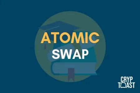 Qu'est-ce qu'un Atomic Swap ?