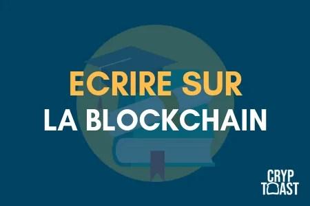 ecrire blockchain