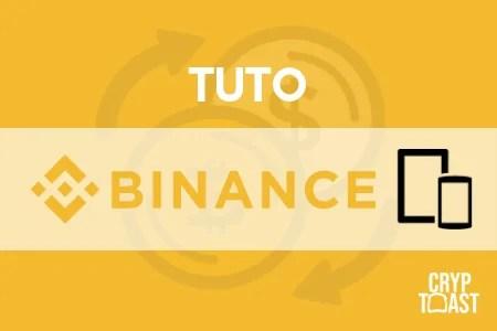 Tutoriel Application Binance iOS/Android