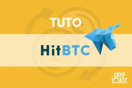 Tutoriel HitBTC