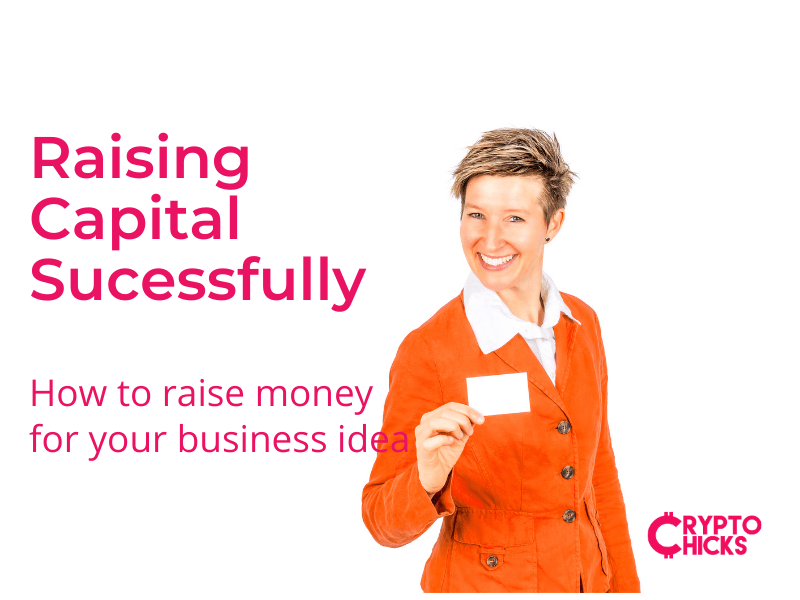 Raising Capital: Getting funding