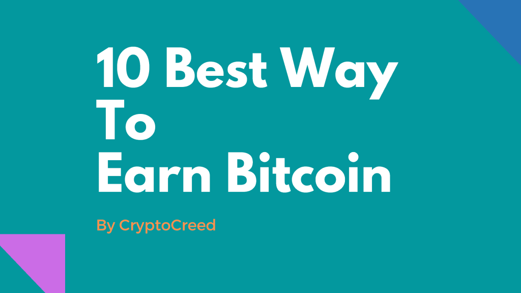 10 Best Way to Earn Bitcoins