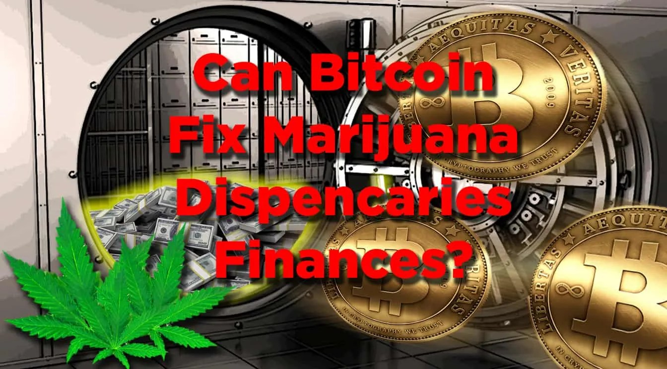 Marijuana Dispensary Bitcoin