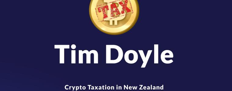 Crypto taxation in new zealand podcast Tim Doyle