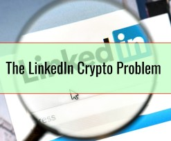 The LinkedIn Crypto Problem