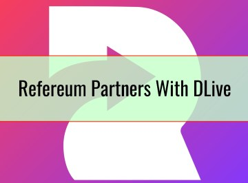Refereum Partners With DLive